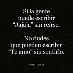 Insightful Quotes, Wisdom Quotes, True Quotes, Inspirational Quotes, Tumblr Love, Love Phrases, Fake Love, Love Messages, Spanish Quotes