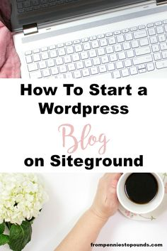 Step-by-step guide on how to set up a Siteground/Wordpress blog for beginners. Make money blogging! http://www.frompenniestopounds.com/set-wordpress-blog-siteground/