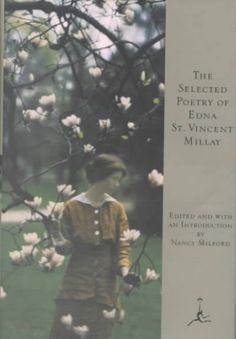 Edna St Vincent Millay - Collected Poems
