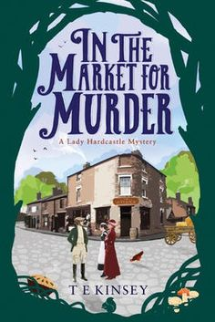 In the Market for Murder - T E Kinsey