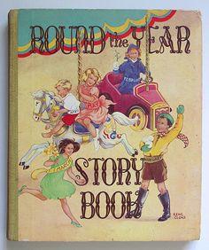 Round the Year Story Book - Hyder Alan ; Mansell Ernest ; Lawrence Berta ; Naylor Leonard E ; MacIntyre Elizabeth