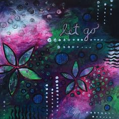 SOLD Wall Art Let Go Acrylics on Paper Copyright 2015 Sharon Landon
