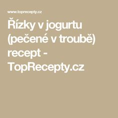 Řízky v jogurtu (pečené v troubě) recept - TopRecepty.cz