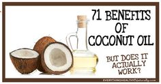 71 Benefits Of Coconut Oil - But Does It Actually Work