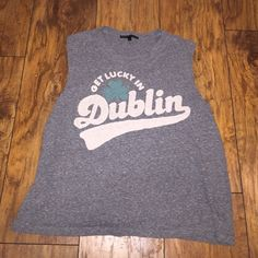 'Get Lucky in Dublin' Muscle Tee Previously worn, but in good condition. Size Large. Made by Truly Madly Deeply Urban Outfitters Tops Muscle Tees