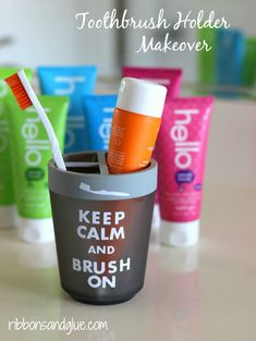 Keep Calm and Brush On Toothbrush Holder Makeover using vinyl.   Colorful and great flavor toothpaste from Hello!  #choosefriendly