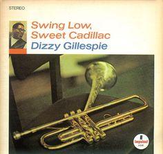 Dizzy Gillespie - 1967 - Swing Low, Sweet Cadillac (Impulse!) 01