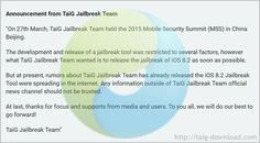 Many peoples hope that iOS 8.2 jailbreak tool will release from TaiG team at the 2015 Mobile Security Summit http://iosjailbreak.org/taig-team-responds-about-taig-ios-8-2-jailbreak/