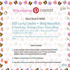 IT'S CONTEST TIME!!! >>> WIN $25 Luvly credits and the awesome e-book 'Blog Beautiful' by @marianney -(http://designyourownblog.com/win-blog-beautiful) <<< Let's Get Pinning!! :)