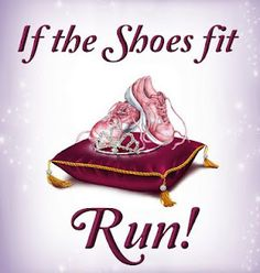 If the Shoes fit Run! - Disney 1/2 marathon - I will train for this all of 2013 and run it February 2014