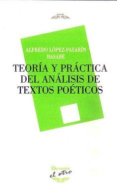 Teoría y práctica del análisis de textos poéticos / Alfredo López-Pasarín Basabe https://cataleg.ub.edu/record=b2200876~S1*cat En esta obra se presenta un modelo de análisis de textos poéticos basado en las propuestas del neorretórico alemán Heinrich Plett.