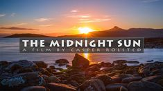 Experience the midnight sun north of the Arctic Circle with the eyes of an energetic drone and through silky smooth timelapse sequences. Midnight Sun, Arctic Circle, Aerial Photography, Filmmaking, Movie Posters, Films, Articles, Videos, Cinema