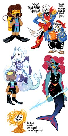 UNDERSAIL underwater au, Frisk is a diver, goatmom is a caprimom that makes a magic bubble of air for them, Flowey is a goddamn sea anemone, skelebros are pirate skeletons, Undyne is a badass mermaid with a harpoon