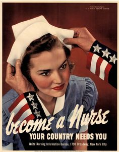 Military Gift Idea: Become A Nurse ~ Your Country Needs You Poster Become A Nurse ~ Your Country Needs You. Young woman receiving her nursing cap upon completion of medical nurse training. World War Two Office of War Information. Nursing Information, Becoming A Nurse, Vintage Nurse, Vintage Medical, Nurse Life, Nurse Humor, Medical Humor, Radiology Humor, Medical Posters