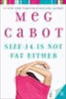 Size 12 is Not Fat Series By Meg Cabot
