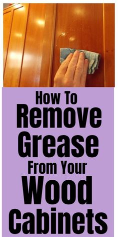 Tips for cleaning and removing grease from wood cabinets. - Tips for cleaning and removing grease from wood cabinets. Diy Home Cleaning, Household Cleaning Tips, Cleaning Recipes, House Cleaning Tips, Cleaning Hacks, Kitchen Cleaning, Cleaners Homemade, Diy Cleaners, Homemade Oven Cleaner