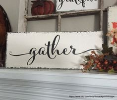 GATHER Family Sign Thanksgiving Decor by thebackporchshoppe