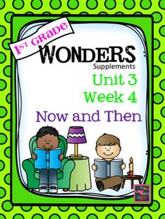 1st Grade Wonders - Unit 3 Week 4 - Now and Then: If you are already using or you are new to the Wonders Reading Program, this 79 page packet is for you. This packet will help you teach the skills in Unit 3 Week 4 of 6. You'll have help with weekly lesson planning, printables for centers or word work activities, anchor charts, essential question posters, vocabulary and spelling practice, and much, much more.