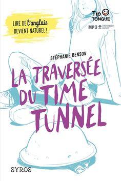 CDI - Lycée professionnel du Bassin de Montceau - La traversée du Time tunnel - bilingue anglais