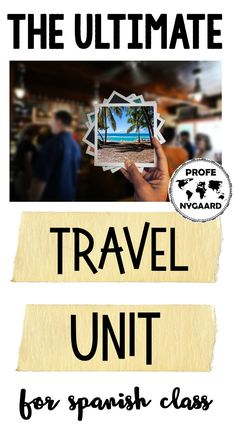 This is the ultimate travel unit for Spanish class. It includes a blended learning travel simulation, comprehensible input, a dream trip project, and much more! #travelunit #spanishclass