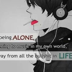 Plz ignore the cuss words Quotes Deep Feelings, Mood Quotes, True Quotes, Sad Anime Quotes, Manga Quotes, I Like Being Alone, Dark Quotes, Depression Quotes, Anime Life