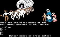 Oregon Trail. I want to play this right now.