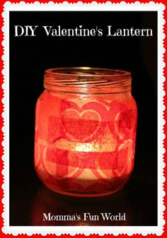 Momma's Fun World: DIY recycled Valentine lantern