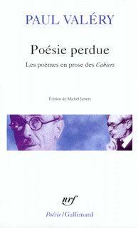 Poésie perdue - Paul Valéry
