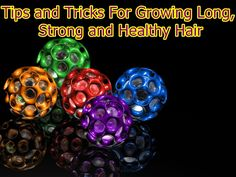 Tips and Tricks for Growing Long , Strong and Healthy Hair  http://www.arganlifeproducts.com/  #hairgrowth #growhairfaster #arganlife #argan