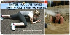 Obstacle Course Race Training – Make the Most of your Gym Workouts