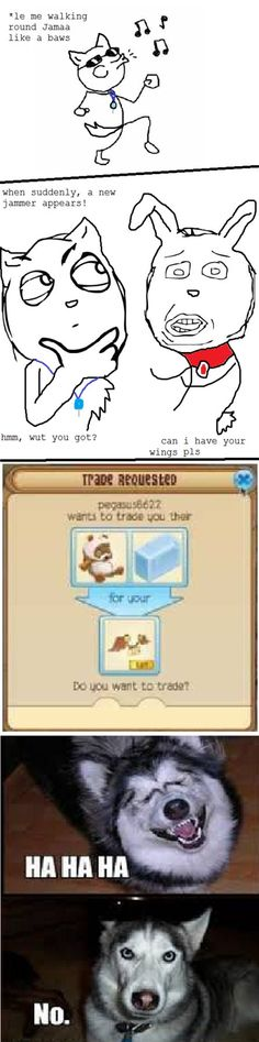 Lol so relatable! If you don't know this game it's called Animal Jam and it's so fun!