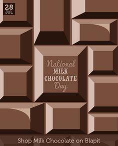 July 28 - Milk Chocolate Day