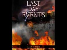 03_When Shall These Things Be (Last Day Events - Ellen G. White) Ellen G White, Last Day Events, Practice What You Preach, The Inquisition, Seventh Day Adventist, Spirituality Books, Quotes White, Christian Videos, Yesterday And Today