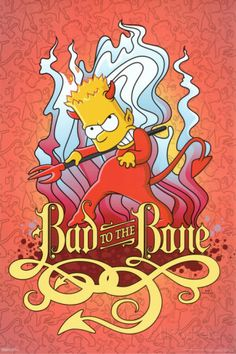 Simpsons – Bad to the Bone Poster