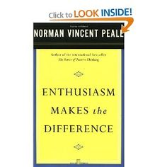 Enthusiasm Makes the Difference: Dr. Norman Vincent Peale: 9780743234818
