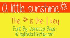 A little sunshine font by ByTheButterfly - FontSpace
