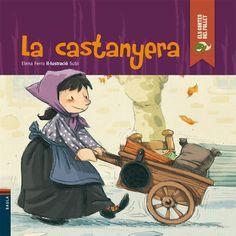 La Castanyera / Elena Ferro ; il·lustració: Subi