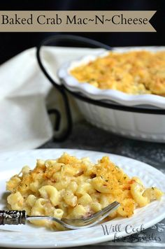 Baked Crab Mac and C