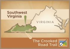 The Crooked Road, celebrating American Folk Music