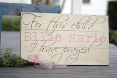 For this child I have prayed Hand painted wood by SweetSignsOfLife, $49.00