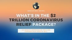 Is the $2 Trillion Coronavirus Relief Package Worth Enough? 8 Student Loan Payment, Student Loans, Us Stock Market, Latest Political News, Us Senate