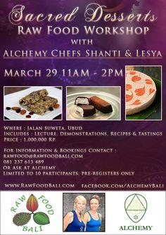Raw Food Class - Sacred Desserts w/ Alchemy Chefs Shanti & Lesya - March 29th 2013