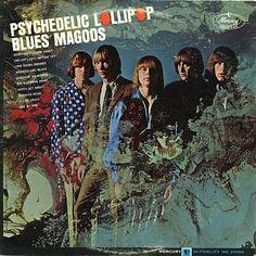 Blues Magoos - Psychedelic Lollipop (Vinyl, LP, Album) at Discogs