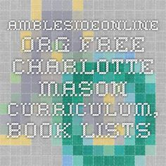 amblesideonline.org free charlotte mason curriculum, book lists by grade