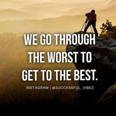 When you feel like quitting remember that sometimes things have togetworse just before they get better. Sometimes you have to go through the worst to arrive at your best. _______________________________ @successful_vibez _______________________________