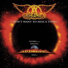 I Don't Want To Miss A Thing - Aerosmith - probably should turn the radio off with these type of songs