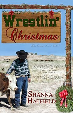 Wrestlin' Christmas: (Sweet Western Holiday Romance) (Rodeo Romance Book 2) by Shanna Hatfield, http://www.amazon.com/dp/B00N9L4M56/ref=cm_sw_r_pi_dp_9aZbub1Y2JF17 #steer wrestler