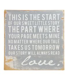 Gray 'Sweet Little Story' Wood Sign | Daily deals for moms, babies and kids