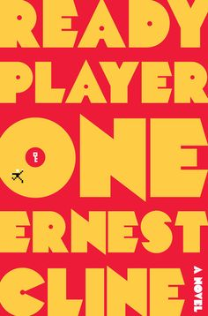 Ready Player One by Ernest Cline, Random House