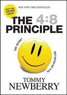 The 4:8 Principle by Tommy Newberry — Ready Set Scripture